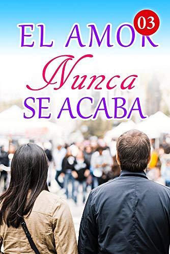 El Amor Nunca Se Acaba de Mano Book