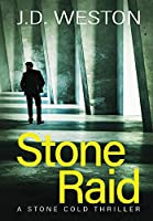 Stone Raid: A British Action Crime Thriller (The Stone Cold Thriller)
