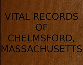 Vital Records of Chelmsford, Massachusetts