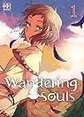 Wandering souls, tome 1 par Zelihan