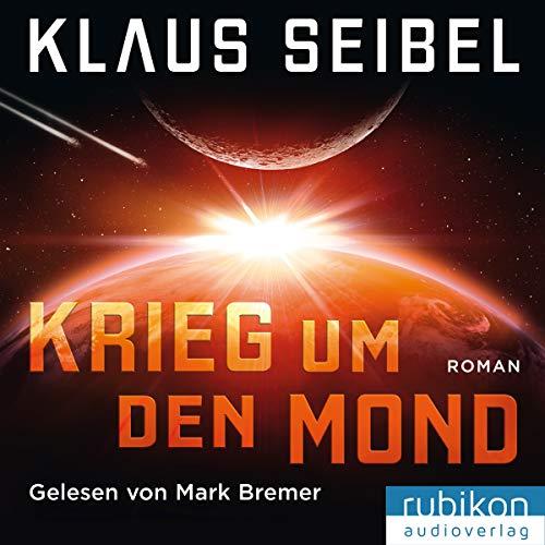 Krieg um den Mond: Die erste Menschheit 0
