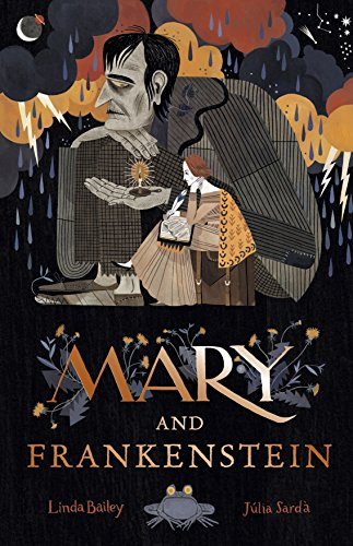 Mary and Frankenstein by Júlia Sardà and Linda Bailey