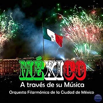 México a Través de Su Música (Vol. 2)