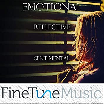 Emotional: Reflective & Sentimental
