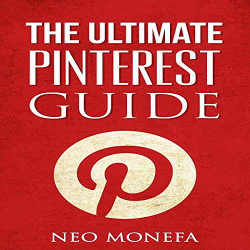 Pinterest: The Ultimate Pinterest Guide for Beginners Titelbild