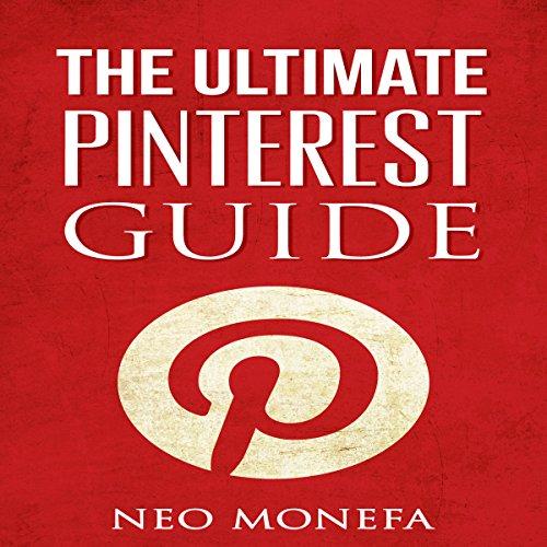 Pinterest: The Ultimate Pinterest Guide for Beginners audiobook cover art