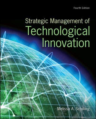 Compare Textbook Prices for Strategic Management of Technological Innovation 4th Edition ISBN 9780078029233 by Melissa A. Schilling