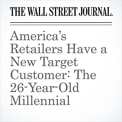 America's Retailers Have a New Target Customer: The 26-Year-Old Millennial copertina