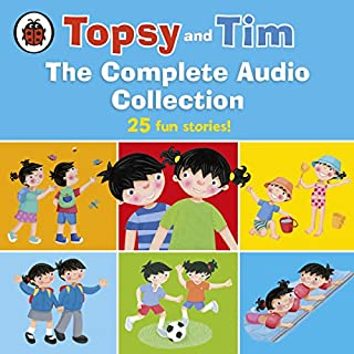 Topsy and Tim: The Complete Audio Collection                   By:                                                                                                                                 Gareth Adamson,                                                                                        Jean Adamson                               Narrated by:                                                                                                                                 Kate Rawson,                                                                                        Daniel Weyman                      Length: 2 hrs and 9 mins     76 ratings     Overall 4.4
