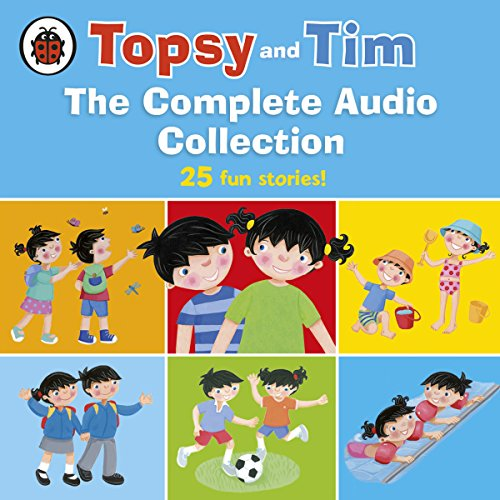 Couverture de Topsy and Tim: The Complete Audio Collection