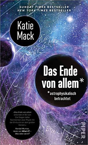 Das Ende von allem*: * astrophysikalisch betrachtet | New York Times Bestseller