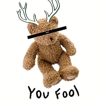 You Fool - EP