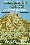 Aldarache, la aldea bereber en los siglos XI-XIII.: El origen del Puerto de la Losilla, el Cabezo de la Cobertera y el pueblo Negra (Blanca) en el Valle de Ricote.