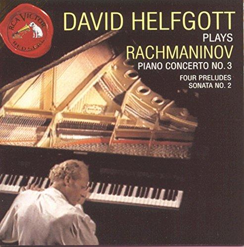 David Helfgott Plays Rachmaninov: Piano Concerto No. 3; Four Preludes; Sonata No. 2