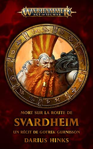 Morts sur la Route de Svardheim (Warhammer Age of Sigmar) (French Edition)