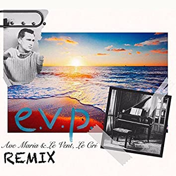 Ave Maria & Le Vent, Le Cri (Remix)