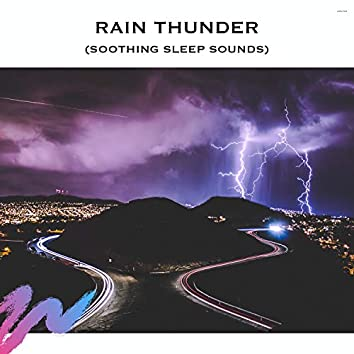 Rain Thunder (Soothing Sleep Sounds)