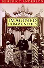 Imagined Communities: Reflections on the Origin and Spread of Nationalism by Benedict Anderson(May 1, 1998) Paperback