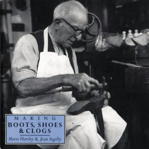 Making Boots, Shoes and Clogs (Crafts)