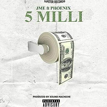 5 Milli