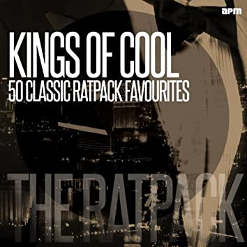 Kings of Cool (50 Classic Ratpack Favourites)