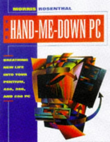 Download The Hand-Me-Down PC: Upgrading and Repairing Personal Computers 007053523X