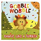 Gobble Wobble Finger Puppet Thanksgiving Board Book Kids Ages 0-4 (Children's Thanksgiving Interactive Finger Puppet Board Book)
