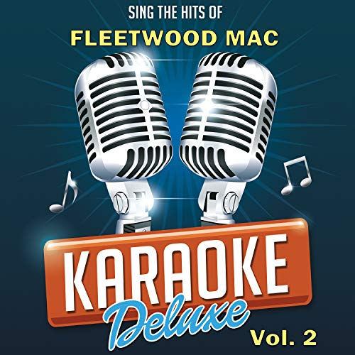 Say You Will (Originally Performed By Fleetwood Mac) [Karaoke Version]