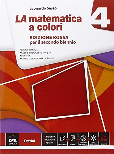 La matematica a colori. Ediz. rossa. Per le Scuole superiori. Con e-book. Con espansione online (Vol. 4)