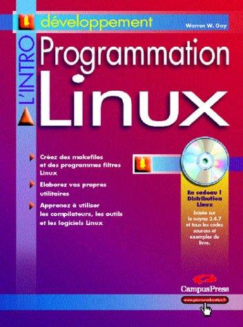 Programmation Linux (avec CD-Rom)