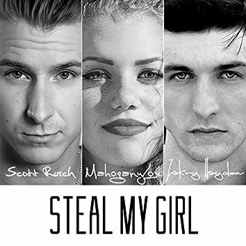 Steal My Girl - Single