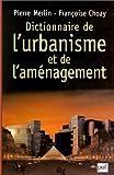 Dictionnaire de l'urbanisme et de l'aménagement, 3e édition