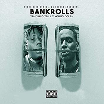 BankRolls (feat. Young Dolph)