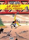 Lucky Luke, Tome 32 - Le pont sur le Mississipi - Lucky Comics - 20/03/2000