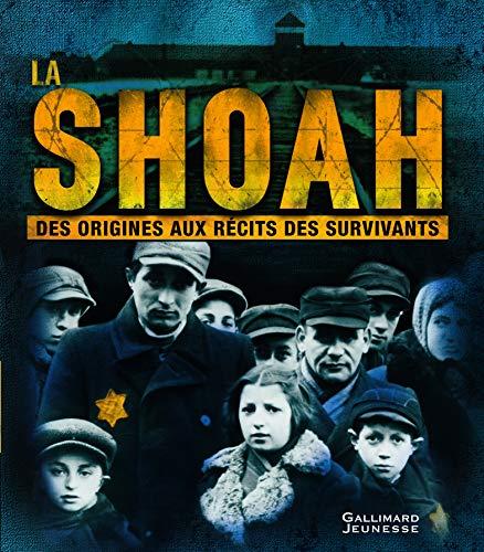 La Shoah - Des origines aux récits des survivants - À partir de 10 ans