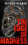 The Edge of Madness: Book 1