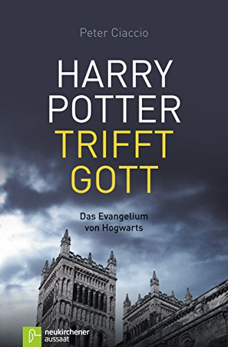 Harry Potter trifft Gott (German Edition)