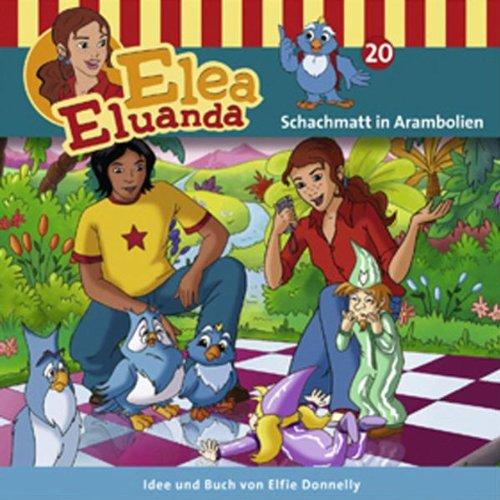 Elea Eluanda 20 - Schachmatt in Arambolien
