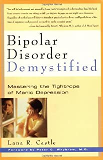 Bipolar Disorder Demystified: Mastering the Tightrope of Manic Depression