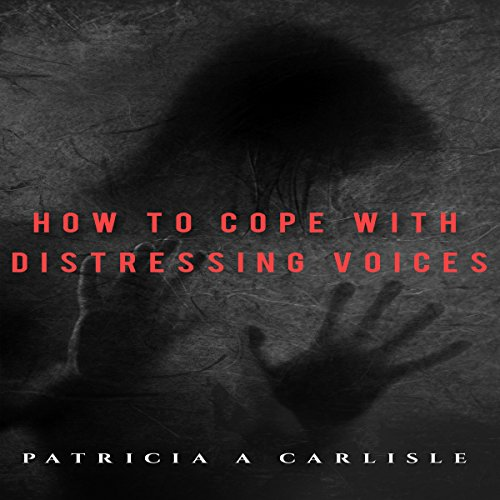 How to Cope with Distressing Voices audiobook cover art