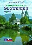 Slowenien - Willibald Senft