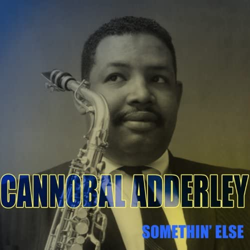 Cannobal Adderley