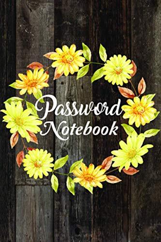 Password Notebook: 6 x 9 Internet Login Password Book with Alphabet Tabs for Easy Organization of Online Account Details Sunflower Design wood background
