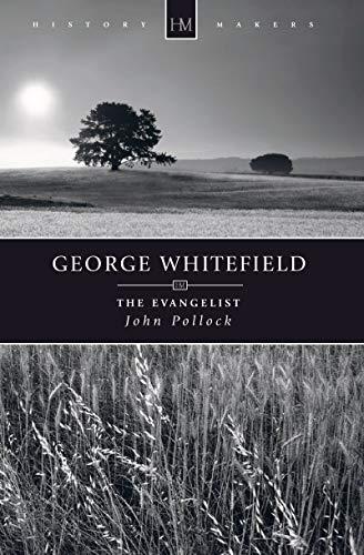 George Whitefield: The Evangelist