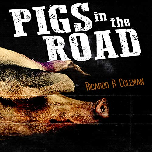 Pigs in the Road audiobook cover art