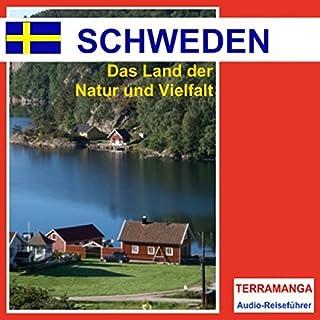 Reiseführer Schweden     Das Land der Natur und Vielfalt              Autor:                                                                                                                                 Thomas Gallasch                               Sprecher:                                                                                                                                 Ralf Steuernagel                      Spieldauer: 59 Min.     7 Bewertungen     Gesamt 4,0