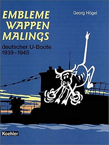Embleme, Wappen, Malings deutscher U-Boote 1939 bis 1945