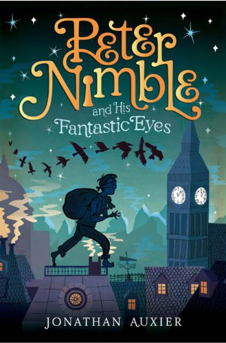 Download Peter Nimble And His Fantastic Eyes Peter Nimble 1 By Jonathan Auxier
