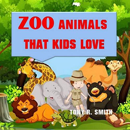 Zoo Animals That Kids Love audiobook cover art