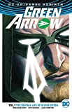 Green Arrow, Volume 1: The Life and Death of Oliver Queen